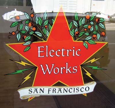 Electric Works San Francisco Window Sign